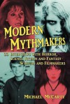 Modern Mythmakers: 33 Interviews with Horror, Science Fiction and Fantasy Writers and Filmmakers - Michael McCarty, The Amazing Kreskin
