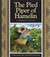 The Pied Piper of Hamelin: A German Folktale - Amanda Stjohn