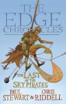 The Last of the Sky Pirates: Rook Saga Book 1: The Edge Chronicles - Paul Stewart, Chris Riddell