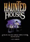 Haunted Houses: Chilling Tales from Nineteen American Homes - Nancy Roberts