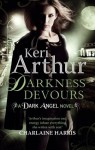 Darkness Devours: The Dark Angel Series: Book 3 - Keri Arthur