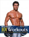 101 Workouts For Men: Build Muscle, Lose Fat & Reach Your Fitness Goals Faster - Michael Berg, Muscle & Fitness, The Editors of, Muscle & Fitness
