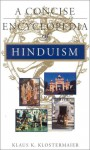 A Concise Encyclopedia of Hinduism - Klaus K. Klostermaier