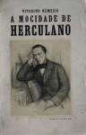 A Mocidade de Herculano. Até à volta do exílio (1810-1832) - A Experiência do Exílio - Vitorino Nemésio