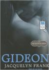 Gideon - Jacquelyn Frank, Xe Sands