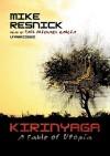 Kirinyaga: A Fable of Utopia - Mike Resnik, Paul Michael Garcia