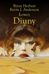 Łowcy Diuny - Brian Herbert, Kevin J. Anderson