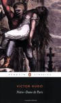 Notre-Dame of Paris (The Hunchback of Notre Dame) - Victor Hugo, John Sturrock
