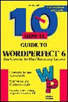 10 Minute Guide to WordPerfect 6 - Alpha Development Group