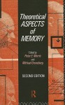 Theoretical Aspects of Memory - Peter Morris