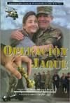 Operacion Jaque: Cinematografico Rescate de 15 Secuestrados En Poder de Las Farc - Luis Alberto Villamarin Pulido