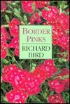 Border Pinks - Richard Bird