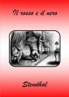 Il rosso e il nero (Italian Edition) - Stendhal