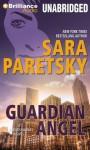 Guardian Angel (V. I. Warshawski Series) - Sara Paretsky, Susan Ericksen