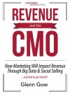 Revenue and the CMO - Glenn Gow
