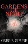 Gardens of Night - Greg F. Gifune