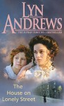 The House on Lonely Street - Lyn Andrews
