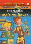 The Search for the Missing Bones - Eva Moore, Ted Enik, Joanna Cole