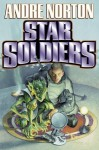 Star Soldiers - Andre Norton