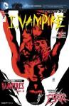 I, Vampire (2011- ) #7 - Joshua Hale Fialkov, Andrea Sorrentino