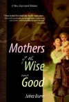 Mothers of the Wise and Good - Jabez Burns