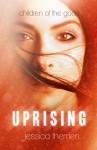 Uprising (Children of the Gods #2) - Jessica Therrien