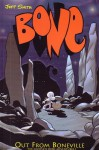 Bone: Out From Boneville (Bone, #1) - Jeff Smith