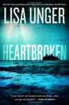 Heartbroken: A Novel - Lisa Unger