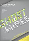 Ghost in the Wires: My Adventures as the World's Most Wanted Hacker - Kevin D. Mitnick