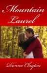Mountain Laurel - Donna Fasano, Donna Clayton