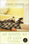 As Good As It Got - Isabel Sharpe