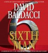 The Sixth Man - Ron McLarty, Orlagh Cassidy, David Baldacci