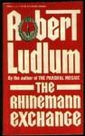 The Rhineman Exchange - Robert Ludlum