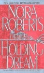 Holding the Dream (Dream trilogy #2) - Nora Roberts