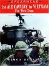 1st Air Cavalry in Vietnam: The 'First Team - Simon Dunstan