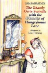 Under the Bridge: With the Ghosts of Hungryhouse Lane - Sam McBratney, Lisa Thiesing