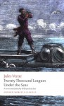 The Extraordinary Journeys: Twenty Thousand Leagues Under the Sea (Oxford World's Classics) - Jules Verne