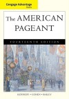 Cengage Advantage Books: The American Pageant - David Kennedy, Lizabeth Cohen