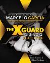 The X-Guard: Gi & No Gi Jiu-Jitsu - Marcelo Garcia, Erich Krauss, Glen Cordoza