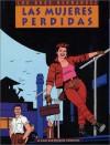 Love & Rockets, Book 3: Las Mujeres Perdidas - Gilbert Hernández, Jamie Hernandez