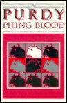 Piling Blood - Al Purdy