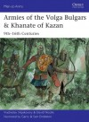 Armies of the Volga Bulgars & Khanate of Kazan: 9th-16th centuries (Men-at-Arms) - Viacheslav Shpakovsky, Gerry Embleton