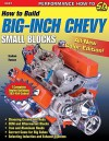 How to Build Big-Inch Chevy Small Blocks (S-A Design) - Graham Hansen