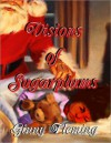 Visions of Sugarplums (short story) - Ginny Fleming