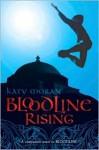 Bloodline Rising - Katy Moran