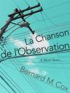 La Chanson de l'Observation - Bernard M. Cox, Sabine Krauss