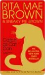 Catch as Cat Can (Mrs. Murphy, #10) - Rita Mae Brown