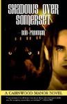 Shadows over Somerset - Bob Freeman