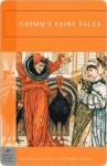 Grimms Fairy Stories - Jacob Grimm, Wilhelm Grimm, Marian Edwardes, Edgar Taylor, John Gruelle, R. Emmett Owen