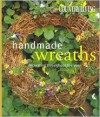 Country Living Handmade Wreaths: Decorating Throughout the Year - Arlene Hamilton Stewart, Keith Scott Morton